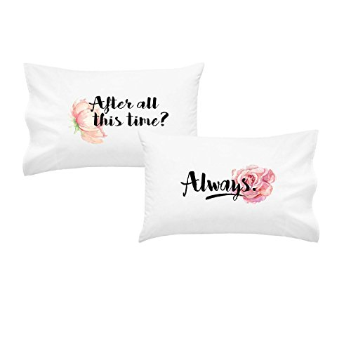 Oh, Susannah After All This Time? Always. KING SIZE Pillowcase Set – 2 20 by 40 Inch Pillowcases His and Her Pillowcases Wedding Anniversary Gifts Missing You Gift