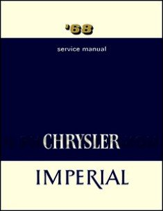factory shop service manual for 1968 chrysler imperial chrysler rh amazon com chrysler service manual chrysler 200 shop manual