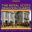 Regimental Band/Pipes/Drums By Royal Scots Dragoon Guards (1995-07-18)
