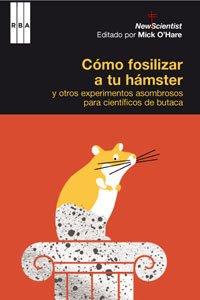 Descargar Libro Como Fosilizar A Tu Hamster? Mick O'hare