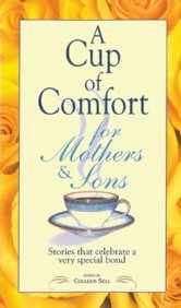 A Cup of Comfort: For Mothers & Sons