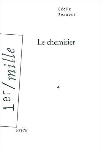 Amazon Com Le Chemisier 1er Mille French Edition 9782869596580 Beauvoir Cécile Books
