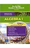 Prentice Hall Mathematics, Pre-Algebra, Algebra 1, Geometry : All-in-One Student Workbook, Adapted Version, PRENTICE HALL, 0131657224