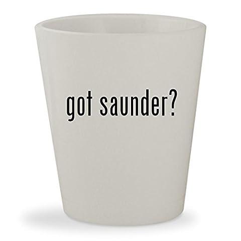 got saunder? - White Ceramic 1.5oz Shot Glass (Saunder Pn 2015)