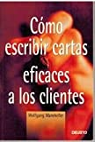 img - for COMO ESCRIBIR CARTAS EFICACES A LOS CLIENTES (DEUSTO) book / textbook / text book
