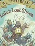 We Both Read-Lulu's Lost Shoes Big Book, Paula Blankenship, 1891327909
