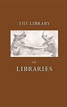 The Library of Libraries by [Verity, Simon]