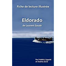 Fiche de lecture illustrée - Eldorado, de Laurent Gaudé (French Edition)