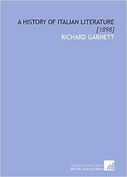 Book A History of Italian Literature: [1898]