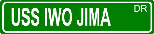 """USS IWO JIMA green 4"""" x 18"""" plastic Navy military ship sailor novelty street sign great for indoor or outdoor long term use."""