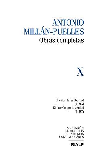 Millán-Puelles Vol. X Obras Completas: El valor de la libertad (1995