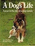 A Dog's Life, Jane Burton and Michael Allaby, 0876054017