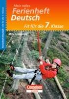 Mein tolles Ferienheft Deutsch. Fit für die 7. Klasse: Übungsheft mit Lösungsteil