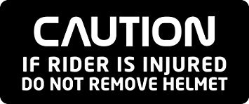 3 - Caution Do Not Remove Helmet Hard Hat / Biker Helmet Sticker BS 703