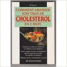 Télécharger en ligne Comment abaisser son taux de cholestérol en 2 mois pdf, epub ebook
