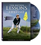 Tom Watson Lessons of a Lifetime (Over 2-1/2 Hour 2 disk Tutorial GOLF DVD & Pamphlet)