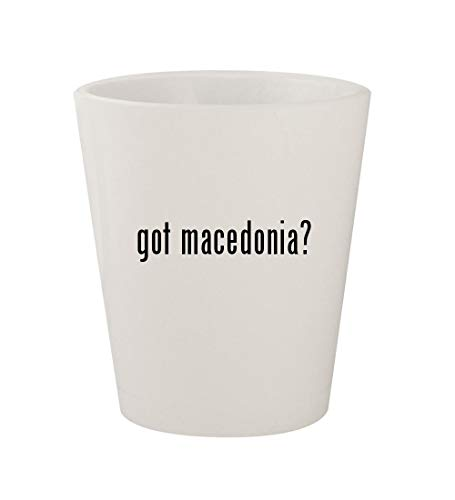 got macedonia? - Ceramic White 1.5oz Shot Glass