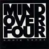 Empty Hands by Mind Over Four (1995-10-20)