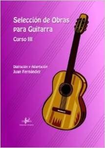SELECCION DE OBRAS PARA GUITARRA CURSO 3º: Amazon.es: FERNANDEZ J ...