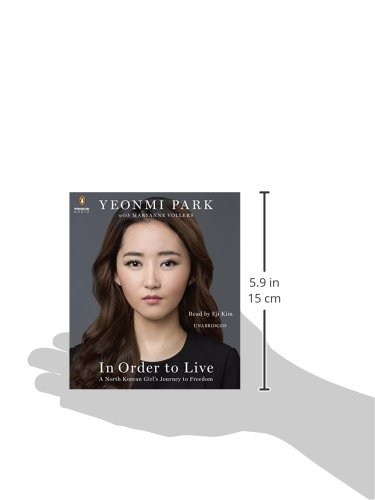 In Order to Live: A North Korean Girl's Journey to Freedom by Penguin Audio