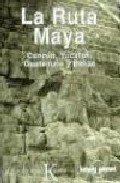 Descargar Libro La Ruta Maya Tom Brosnahan