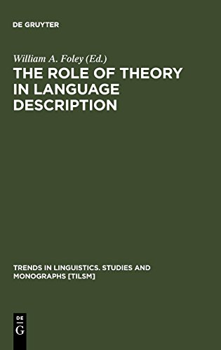 The Role of Theory in Language Description (Cognitive Linguistics Research)