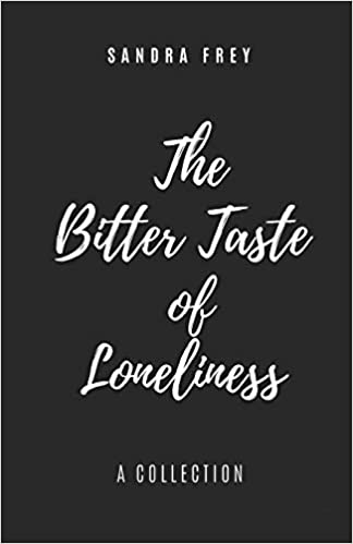 The Bitter Taste of Loneliness