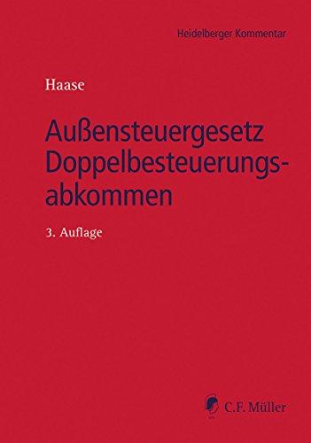 Außensteuergesetz Doppelbesteuerungsabkommen (Heidelberger Kommentar) (German Edition)
