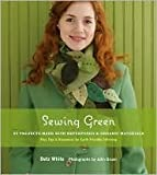 img - for Sewing Green: Publisher: STC Craft/A Melanie Falick Book book / textbook / text book