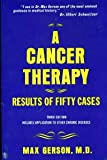 A Cancer Therapy: Results of Fifty Cases