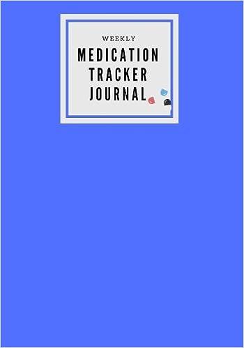 weekly medication tracker journal blue daily medicine reminder log