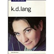 K.D.Lang: In Her Own Words