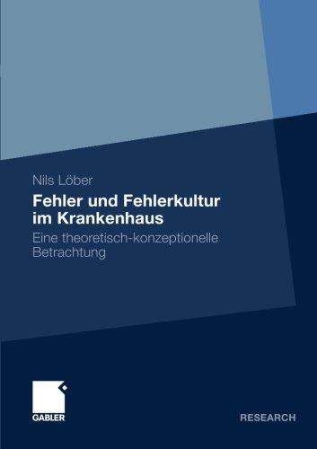 Fehler und Fehlerkultur im Krankenhaus (German Edition)