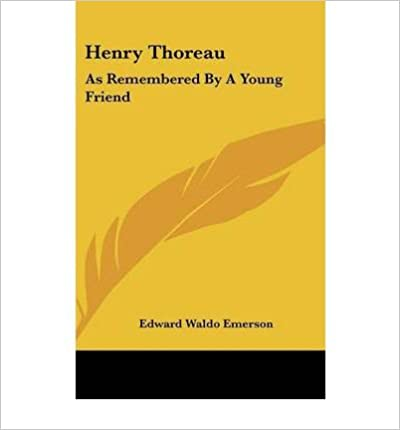 Download online Henry Thoreau: As Remembered by a Young Friend (Hardback) - Common PDF, azw (Kindle)