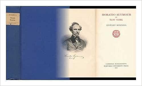 Image result for (Horatio Seymour of New York, Stewart Mitchell, Harvard University Press