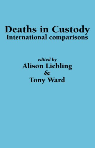 Deaths in Custody: International comparisons by A Liebling