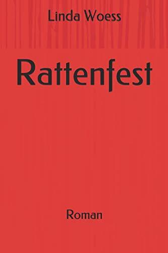 Rattenfest: Roman