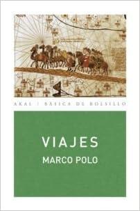 Viajes: 201 (Básica de Bolsillo): Amazon.es: Marco Polo, Juan Barja ...