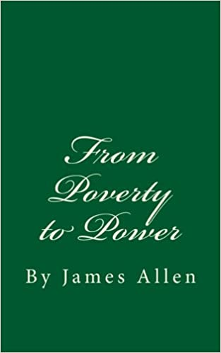 From Poverty To Power James Allen Pdf