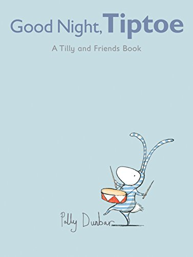 - Good Night, Tiptoe: A Tilly and Friends Book