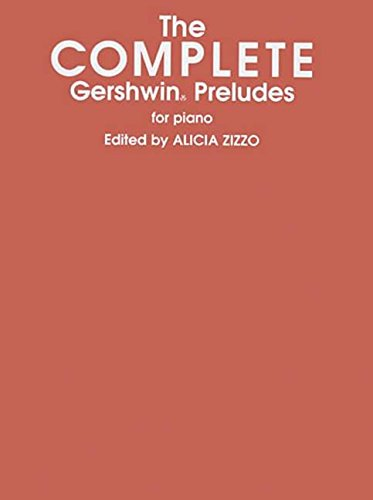 The Piano Works Of George Gershwin-Complete Preludes Solo Piano (Belwin Edition)