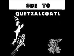 ode to quetzalcoatl LP
