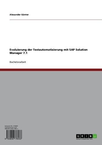 Evaluierung der Testautomatisierung mit SAP Solution Manager 7.1 (German Edition)