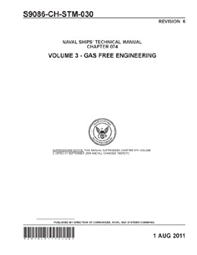 naval ships technical manual volume 3 gas free engineering rev 6 rh amazon com navy technical manuals website navy technical manual format