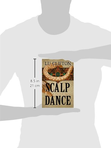 Scalp dance a sam chitto mystery lu clifton 9781432831295 scalp dance a sam chitto mystery lu clifton 9781432831295 amazon books fandeluxe Document