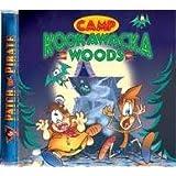 Camp Kookawacka Woods CD (Patch the Pirate)