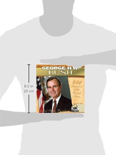 George H.w. Bush (The United States Presidents)