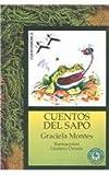 Cuentos del Sapo, Graciela Montes, 9500719002