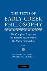 The-Texts-of-Early-Greek-Philosophy-The-Complete-Fragments-and-Selected-Testimonies-of-the-Major-Presocratics