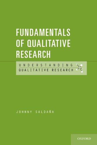 Fundamentals of Qualitative Research (Understanding Qualitative Research)